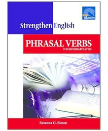Singapore Asian Publication Strengthen English Phrasal Verbs - English