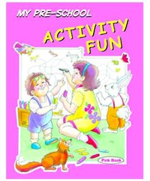 Shree Book Centre My Preschool Activity Fun - Pink