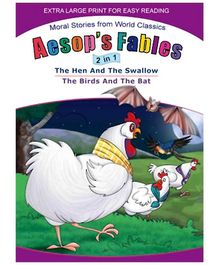 Shree Book Centre presents Aesops Fables 2 In 1 The Hen And The Swallow The Birds And The Bat - English