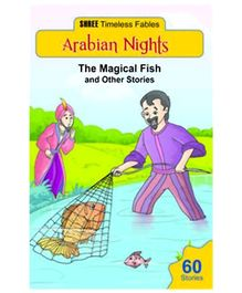 Shree Book Centre Arabian Nights The Magical Fish And Other Stories - English