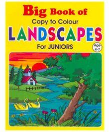 Shree Book Centre Big Book Of Copy Colour Landscapes For Juniors - English