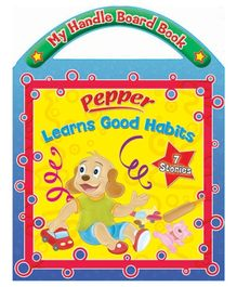 Sterling Pepper Learns Good Habits Board Book- English