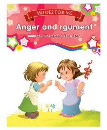 Values For Me Anger & Argument Moral Story Book - English