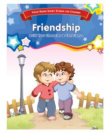 Values For Me Friendship Moral Story Book - English