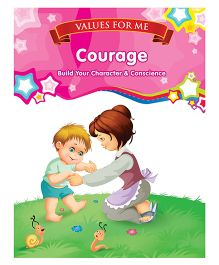 Values For Me Courage Moral Story Book - English