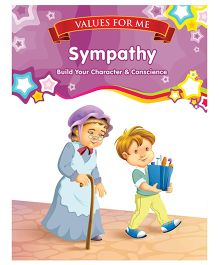 Values For Me Sympathy Moral Story Book - English