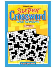 Dreamland Publication Super Crossword 3 - English