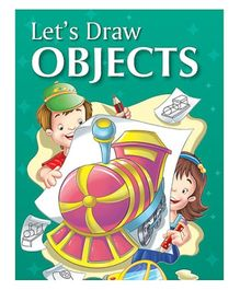 Pegasus Drawing Book Lets Draw Objects - English