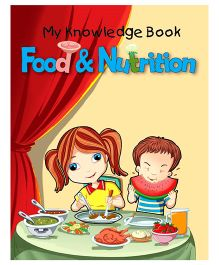 My Knowledge Book Food And Nutrition - English
