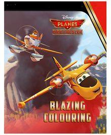 Parragon Disney Planes Fire & Rescue Blazing Coloring