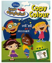 Disney Little Einsteins Copy Colour Book 4 in 1 - English