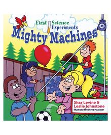 Sterling First Science Experiments Mighty Machines - English