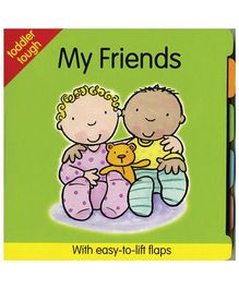 Tree House Books Toddler Tough Lift Flaps My Friends - English