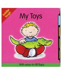 Toddler Tough Lift Flaps My Toys Book