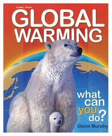 Global Warming What You Can Do Book - English
