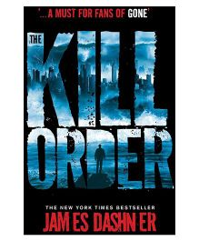 Maze Runner Prequel Kill Order by James Dashner - English