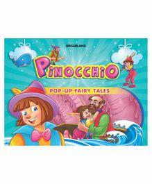 Dreamland Pop Up Fairy Tales Pinocchio - English
