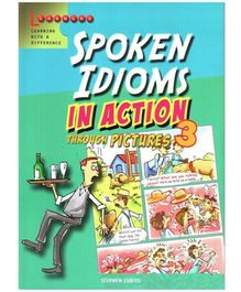 Scholastic Spoken Idioms In Action Through Picture 3 Book - English