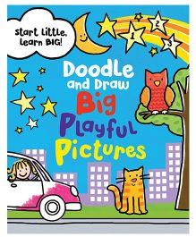 Doodle And Draw Big Playful Pictures Book - English