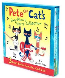 Pete The Cat's Sing-Along Story Collection - Set of 3