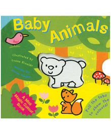 Baby Animals Pull the Tabs - English