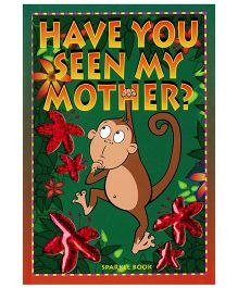 Have You Seen My Mother - English