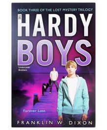 The Hardy Boys - Forever Lost