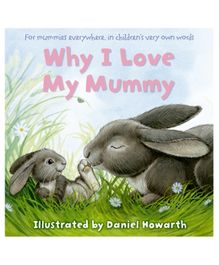 Harper Collins Why I Love My Mummy - English