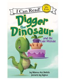 Harper Collins Digger The Dinosaur And The Cake Mistake - English