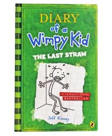 The Last Straw: Diary Of A Wimpy Kid