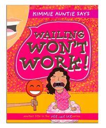 Scholastic Wailing Wont Work - English