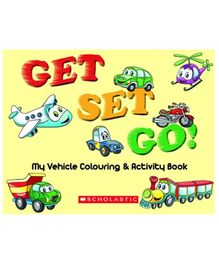 Scholastic Get Set Go My Vehicles Colouring And Activity Book - English