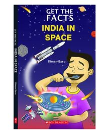 Scholastic Book Get the Facts India In Space - English
