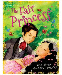 The Fair Princess And Other Princess Stories-English