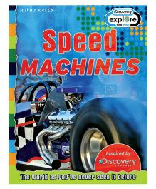 Miles Kelly Discovery Channel Speed Machines Book - English