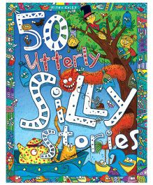 50 Utterly Silly Stories - English