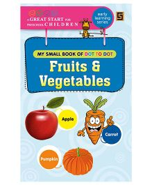 My First Small Activity Book of Dot To Dot Fruits And Vegetables - English