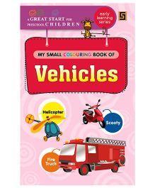 My First Small Coloring Book of Vehicles - English