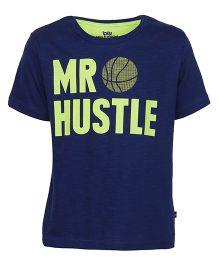 Bells and Whistles Half Sleeves T-Shirt Mr Hustle Print - Blue