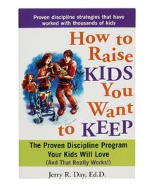 How To Raise Kids You Want To Keep - English