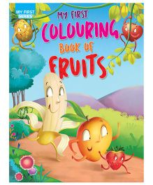 My First Colouring Book Of Fruits  - English
