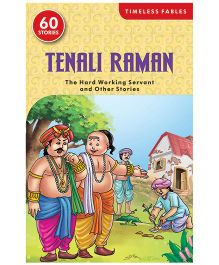Tenali Raman The Hard-Working Servant And Other Stories