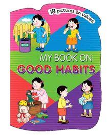 My Book On Good Habits Boardbook - English