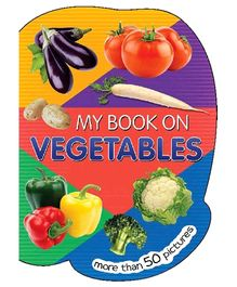 My Book On Vegetables Boardbook - English