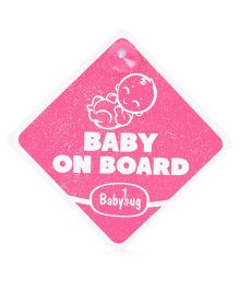 Babyhug Baby On Board Glow in Dark Sign - Pink
