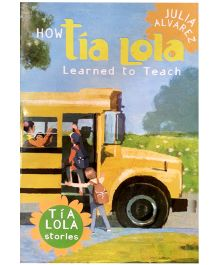 How Tia Lola Learned to Teach Paperback - English