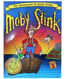 Moby Stink Adventures Of Uncle Stinky Book 3 - English