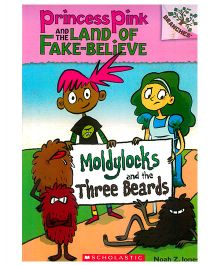 Princess Pink And The Land Of Fake Believe Moldylocks And The Three Beards - English