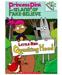 Princess Pink And The Land Of Fake Believe Little Red Quacking Hood - English