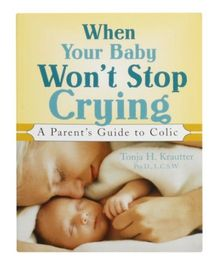 When Your Baby Won't Stop Crying - English